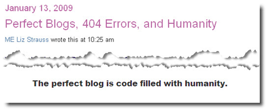 The perfect blog is code filled with humanity.